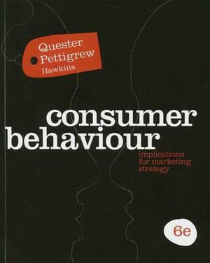 CONSUMER BEHAVIOUR - IMPLICATIONS FOR MARKETING STRATEGY