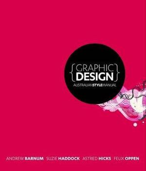 Graphic Design Australian Style Manual - Suzie Haddock