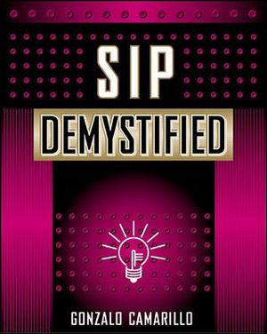 SIP Demystified : Telecommunications Demystified S. - Gonzalo Camarillo