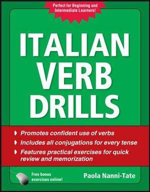 Italian Verb Drills : 3rd Edition - Paola Nanni-Tate