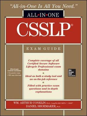 CSSLP Certification All-in-one Exam Guide : All-In-One - Wm. Arthur Conklin