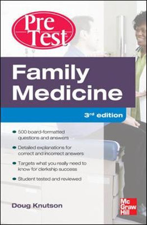 - Family Medicine PreTest Self-assessment and Review, Pretest