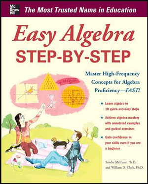 Easy Algebra Step-by-Step - Sandra Luna McCune
