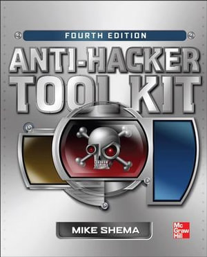 Anti-Hacker Tool Kit - Mike Shema