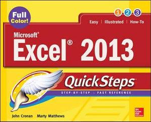 Microsoft Excel 2013 QuickSteps : QuickSteps - Marty Matthews