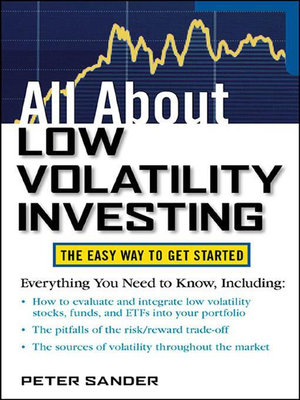 All About Low Volatility Investing - Peter Sander