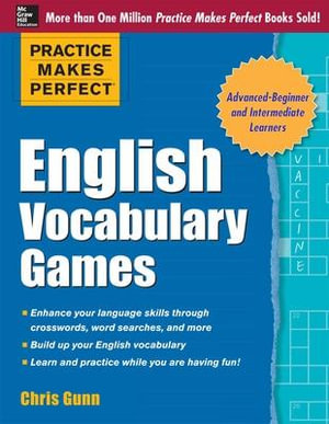 Practice Makes Perfect English Vocabulary Games - Chris Gunn