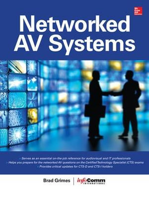 Networked AV Systems - Brad Grimes