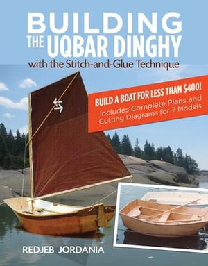 Building the Uqbar Dinghy - Redjeb Jordania