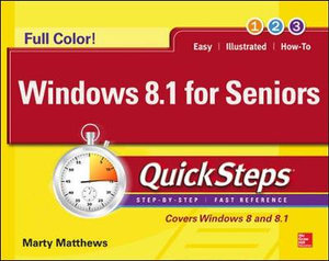 Windows 8.1 for Seniors QuickSteps : QuickSteps - Marty Matthews