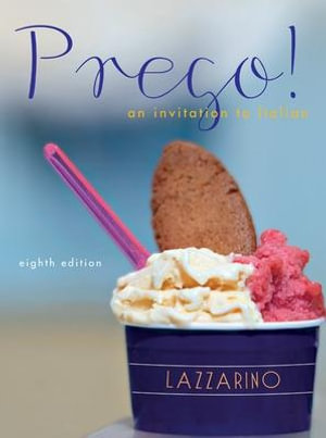 Prego! an Invitation to Italian : An Invitation to Italian - Graziana Lazzarino