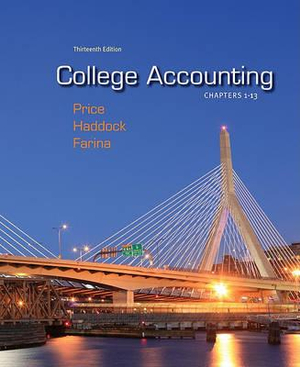 College Accounting, Chapters 1-13: With Connect Plus John Price, M. David Haddock and Michael Farina