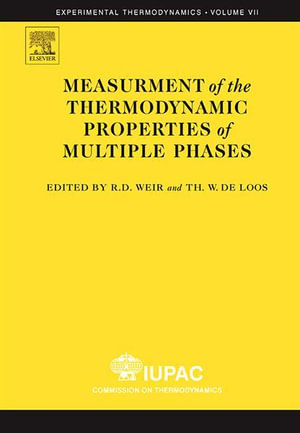 Measurement of  the Thermodynamic Properties of Multiple Phases - Ron D. D. Weir