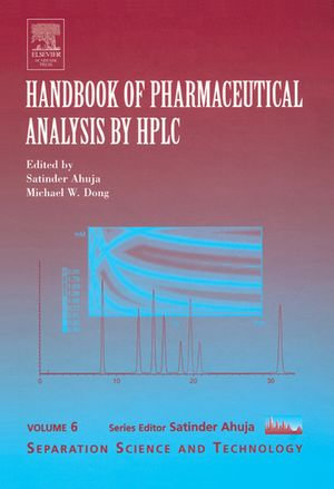 Handbook of Pharmaceutical Analysis by HPLC - Satinder Ahuja