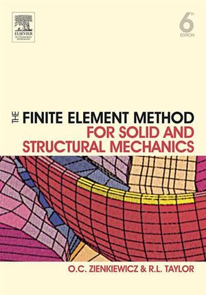 The Finite Element Method for Solid and Structural Mechanics - Olek C Zienkiewicz