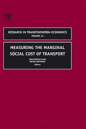 Measuring the Marginal Social Cost of Transport - Christopher Nash