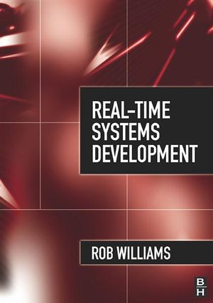 Real-Time Systems Development - Rob Williams