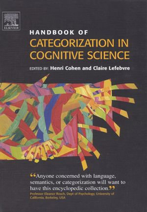 Handbook of Categorization in Cognitive Science - Henri Cohen