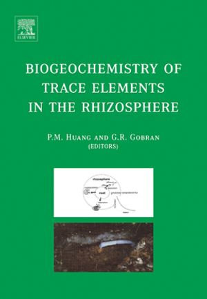 Biogeochemistry of Trace Elements in the Rhizosphere - G.R. Gobran