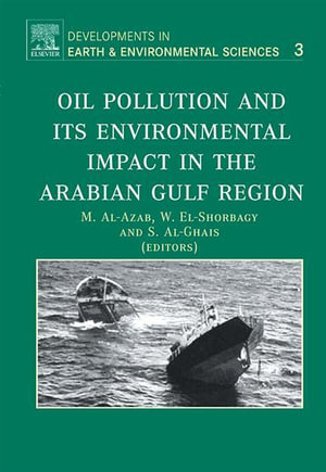 Oil Pollution and its Environmental Impact in the Arabian Gulf Region - M. Al-Azab