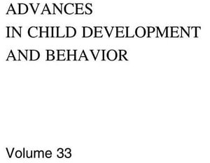 Advances in Child Development and Behavior - Robert V. Kail