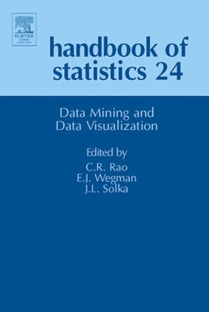 Handbook of Statistics : Data Mining and Data Visualization - C.R. Rao
