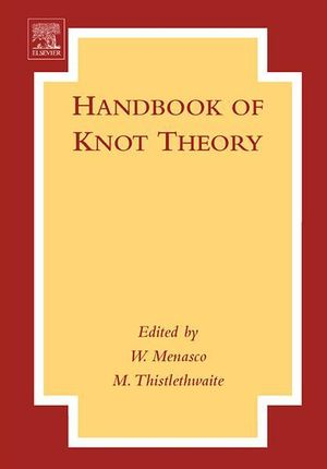 Handbook of Knot Theory - William Menasco