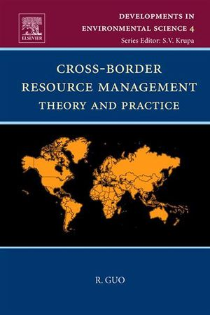 Cross-Border Resource Management : Theory and Practice - Rongxing Guo