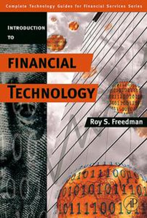 Introduction to Financial Technology - Roy S. Freedman