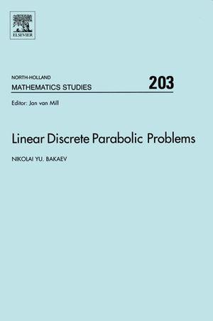 Linear Discrete Parabolic Problems - Nikolai Bakaev