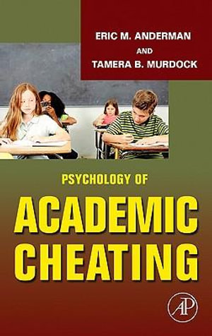 Psychology of Academic Cheating - Eric M. Anderman