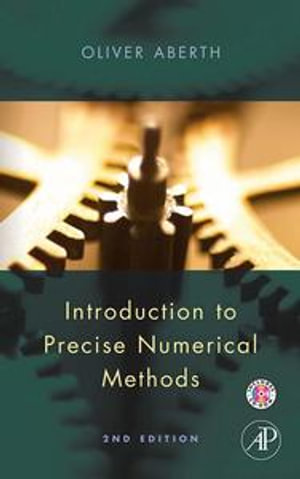 Introduction to Precise Numerical Methods - Oliver Aberth
