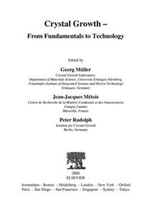 Crystal Growth - From Fundamentals to Technology : From Fundamentals to Technology - Georg Müller