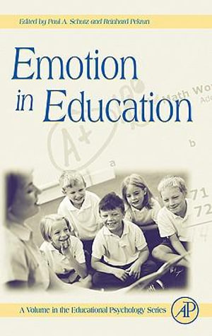 Emotion in Education - Gary D. Phye