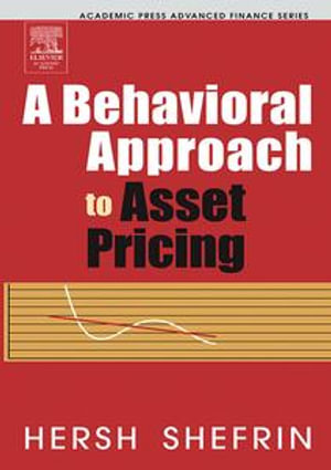 A Behavioral Approach to Asset Pricing - Hersh Shefrin