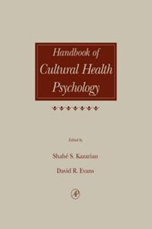 Handbook of Cultural Health Psychology - Shahe S. Kazarian