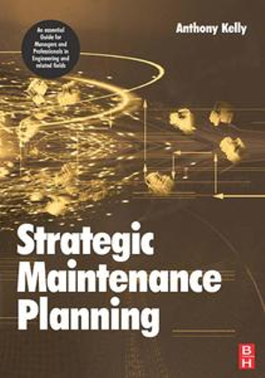 Strategic Maintenance Planning - Anthony Kelly