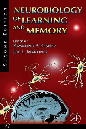 Neurobiology of Learning and Memory - Raymond P. Kesner