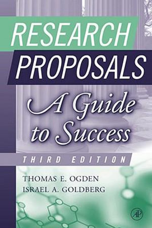 Research Proposals : A Guide to Success - Thomas E. Ogden