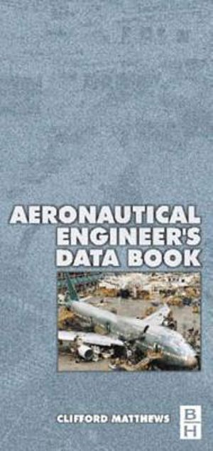 Aeronautical Engineer's Data Book - Cliff Matthews