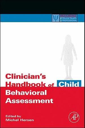 Clinician's Handbook of Child Behavioral Assessment - Michel Hersen