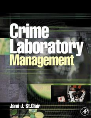 Crime Laboratory Management - Jami St. Clair