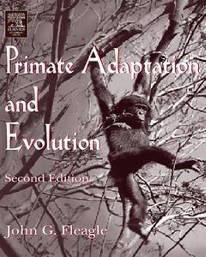 Primate Adaptation and Evolution - John G. Fleagle