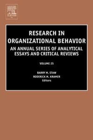 Research in Organizational Behavior : An Annual Series of Analytical Essays and Critical Reviews - Roderick M Kramer