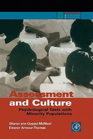 Assessment and Culture : Psychological Tests with Minority Populations - Sharon-ann Gopaul McNicol