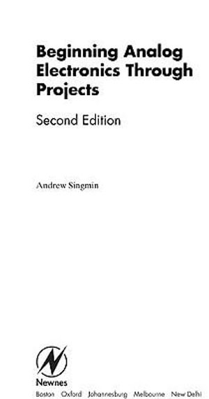 Beginning Analog Electronics through Projects : Second Edition - Andrew Singmin