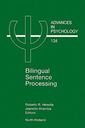 Bilingual Sentence Processing - Roberto Heredia