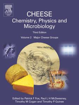 Cheese : Chemistry, Physics and Microbiology: Major Cheese Groups - Patrick F. Fox