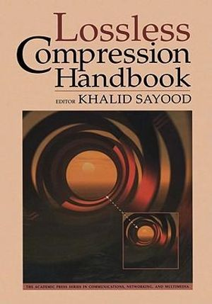 Lossless Compression Handbook - Khalid Sayood