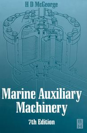 Marine Auxiliary Machinery - H D MCGEORGE